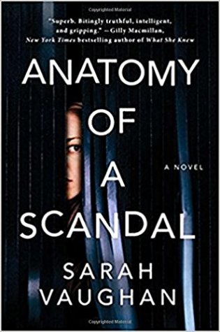 Review: Anatomy of a Scandal by Sarah Vaughan @SVaughanAuthor @AtriaBooks