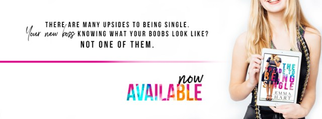 Release Day Blitz: The Upside of Being Single by Emma Hart @EmmaHartAuthor @InkSlingerPR