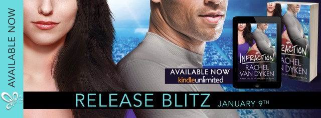 Release Day Blitz: Infraction by Rachel Van Dyken @RachVD @jennw23