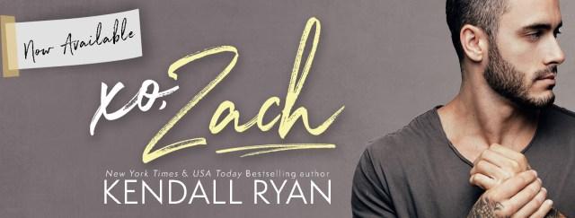 Release Day Blitz: XO, Zach By Kendall Ryan @KendallRyan1 @InkSlingerPR
