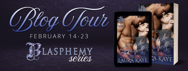 Review & Excerpt Tour: On His Knees by Laura Kaye @LauraKayeAuthor @InkSlingerPR