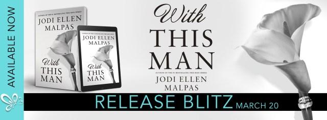 Release Day Blitz & Review: With This Man by Jodi Ellen Malpas @JodiEllenMalpas @ForeverRomance @jennw23
