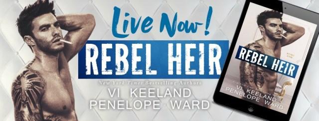 Release Day Blitz: Rebel Heir by Vi Keeland & Penelope Ward @PenelopeAuthor @ViKeeland @InkSlingerPR