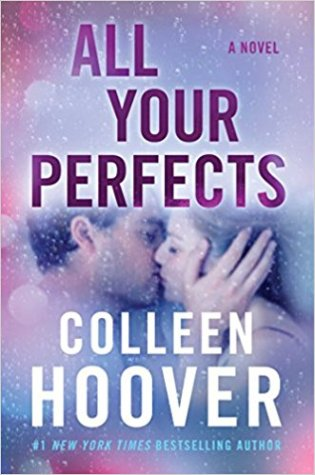 Release Day Blitz & Review: All Your Perfects by Colleen Hoover @colleenhoover @AtriaBooks