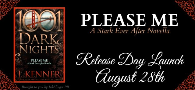 Release Day Blitz: Please Me by J Kenner @Julie Kenner @InkSlingerPR @1001DarkNights