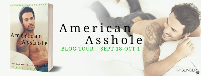 Blog Tour: American Asshole by Tara Sue Me @tarasueme @inkslingerpr