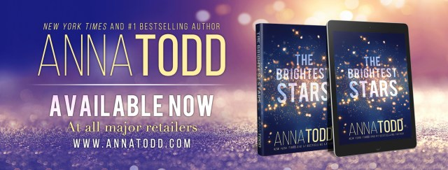 Release Day Blitz: The Brightest Stars by Anna Todd @imaginator1d @jennw23