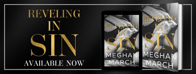 Blog Tour: Reveling In Sin by Meghan March @Meghan_March @InkSlingerPR