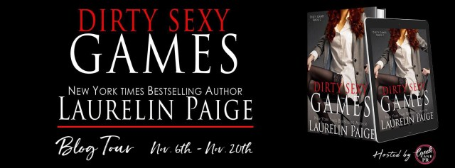 Blog Tour: Dirty Sexy Games (Book 2 in the Dirty Games Duet) by Laurelin Paige @LaurelinPaige