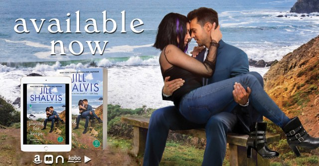 Release Day Blitz: Playing for Keeps by Jill Shalvis @JillShalvis @jennw23