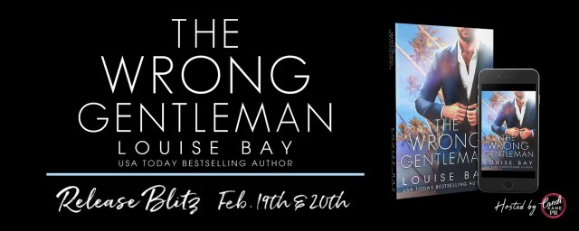 Release Blitz: The Wrong Gentleman by Louise Bay Louise Bay @louisesbay