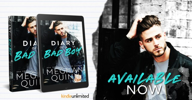 Release Day Blitz: Diary of a Bad Boy by Meghan Quinn @AuthorMegQuinn @InkSlingerPR