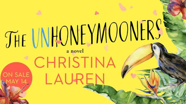 Review: The Unhoneymooners by Christina Lauren @ChristinaLauren @GalleryBooks