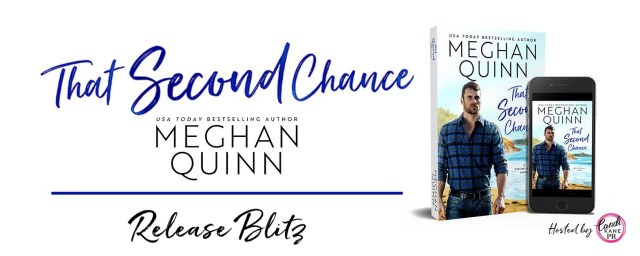 Release Blitz: That Second Chance (Getting Lucky #1) by Meghan Quinn @AuthorMegQuinn @CandiKanePR