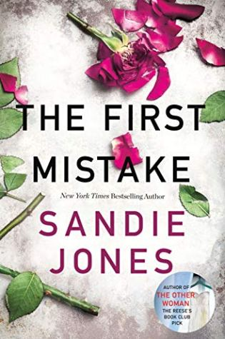 Review: The First Mistake by Sandie Jones @realsandiejones @StMartinsPress