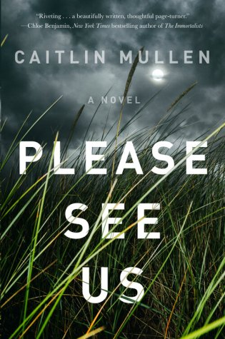 Review & New Release: Please See Us by Caitlin Mullen @CaitEMullen @GalleryBooks