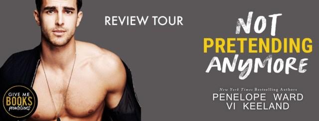 Not Pretending Anymore by Penelope Ward & Vi Keeland @ViKeeland @PenelopeAuthor  @GiveMeBooksPR