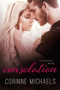 Blog Tour Review, Excerpt and Giveaway: Consolation by Corinne Michaels @AuthorCMichaels