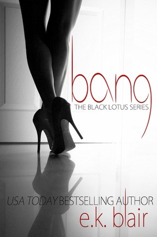 Book Review: BANG by E.K. Blair @ek_blair_author