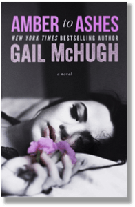 Excerpt Reveal: Amber to Ashes by Gail McHugh @Gail_McHugh