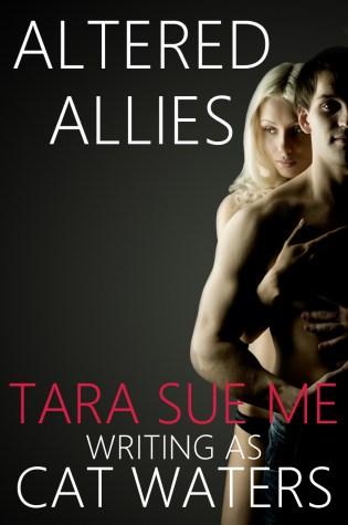 Blog Tour Review: Altered Allies by Tara Sue Me @tarasueme