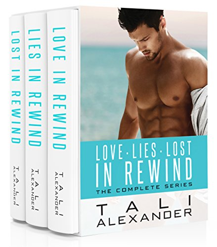 Release Day Launch: Love in Rewind: The Complete Series by Tali Alexander @Tali_Alexander