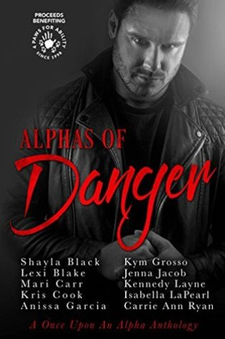 Review: Alphas of Danger @Shayla_Black @authorlexiblake @MariCarr @AnissaGAuthor @KymGrosso @JennaJacob3 @KennedyL_Author @IsabellaLaPearl @CarrieAnnRyan @Kris_Cook