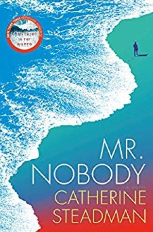 Review:  Mr. Nobody: A Novel by Catherine Steadman @CatSteadman @randomhouse