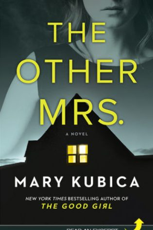 Review: The Other Mrs. by Mary Kubica @MaryKubica @HarlequinBooks