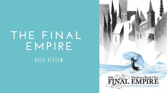 The Final Empire | Book Review