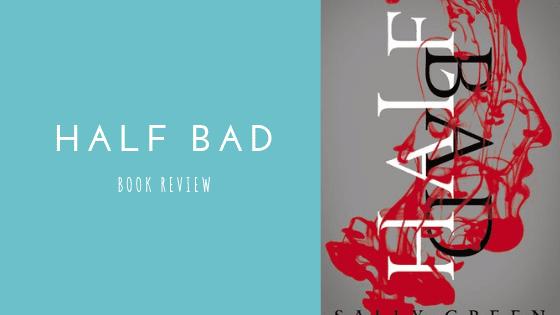 Half Bad book review
