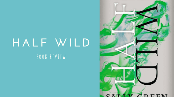 Half Wild book review