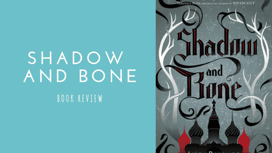 Shadow and Bone book review
