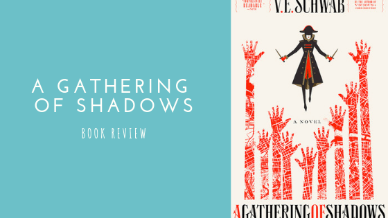 A Gathering of Shadows book review