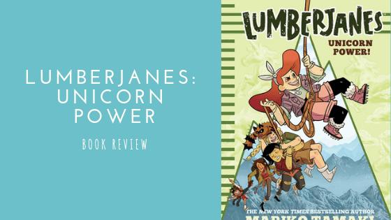 Lumberjanes: Unicorn Power  book review