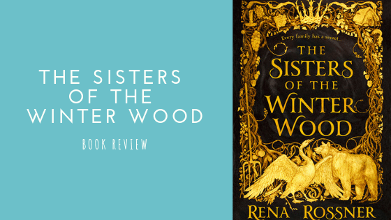 The Sisters of the Winter Wood book review