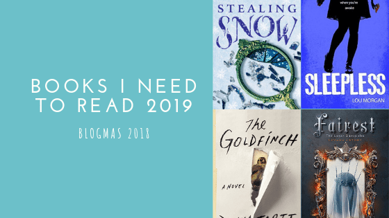 Books I Need to Read in 2019   Blogmas #10