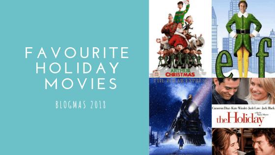 My Favourite Holiday Movies | Blogmas #19