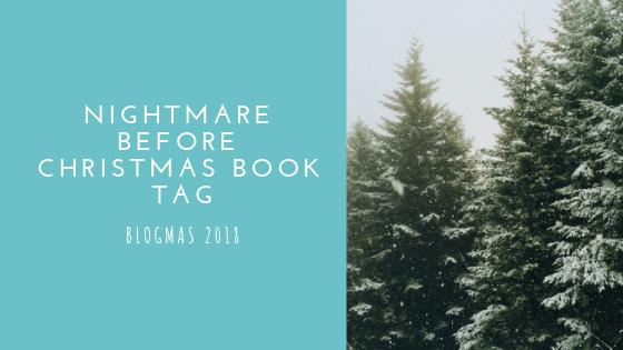 Nightmare Before Christmas Book Tag | Blogmas #18