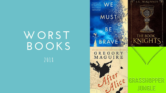 Worst Books of 2018 | Blogmas #23