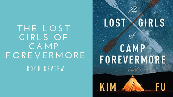 The Lost Girls of Camp Forevermore Book Review