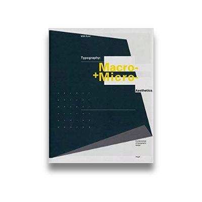 Typography: Macro and Microaesthetics: Fundamentals of Typographic Design