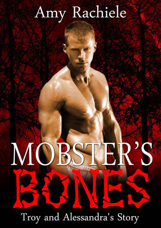 Mobster's Bones (Mobster's Series Book 5)