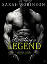 Breaking a Legend (Kavanagh Legends, #1)