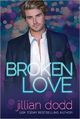 Broken Love by Jillian Dodd: Review