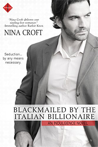 Blackmailed by the Italian Billionaire