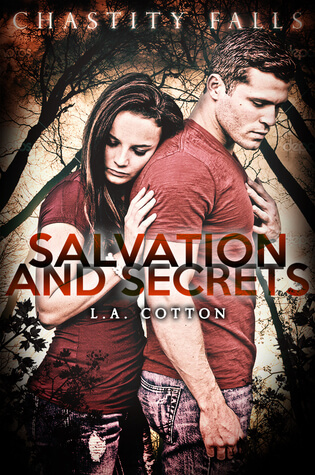 Salvation and Secrets (Chastity Falls, #2)