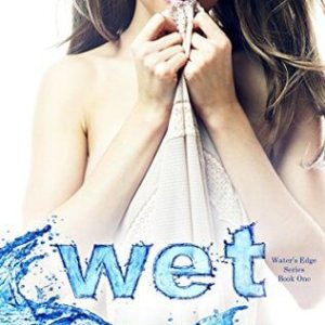 Review: Wet