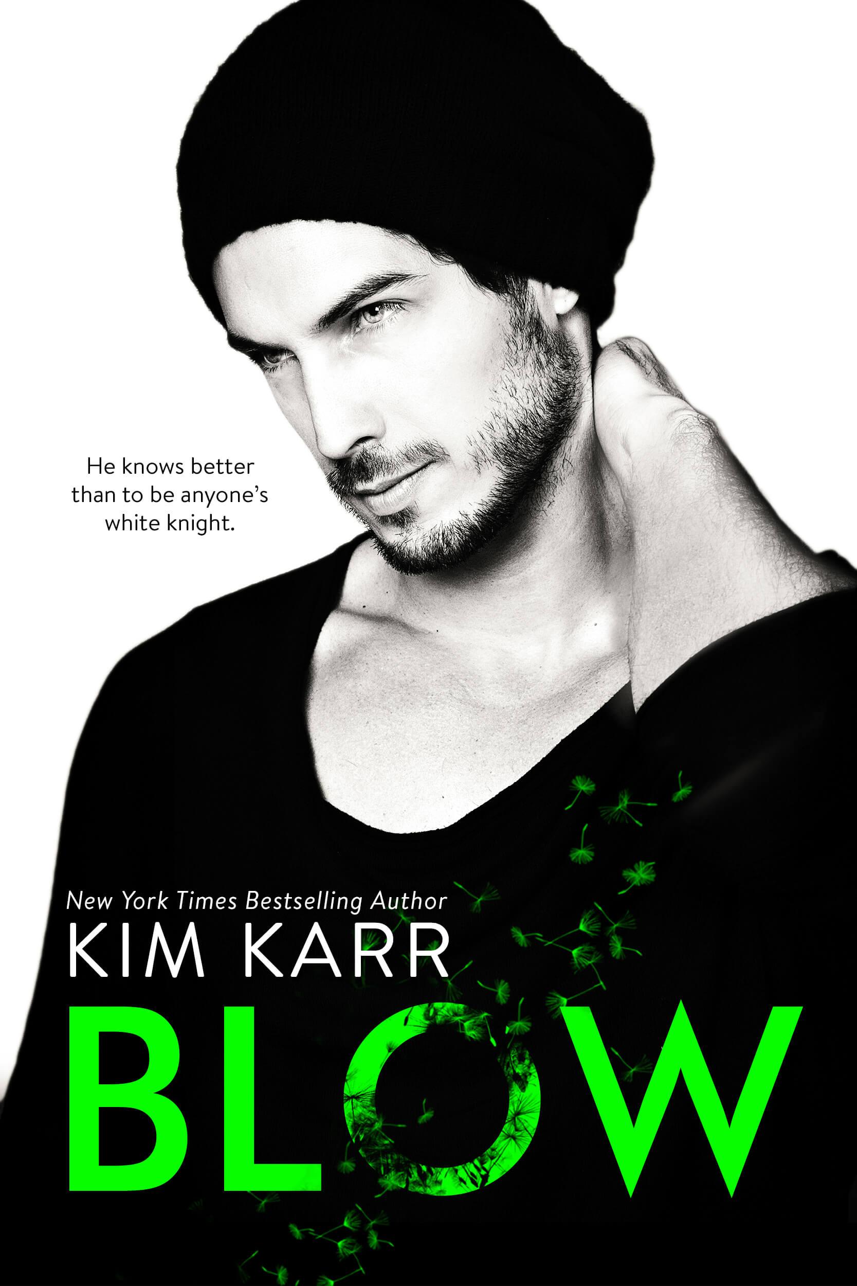 Blow by Kim Karr