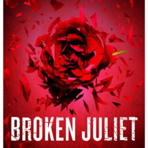 Review: Broken Juliet